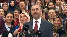 Adalet Bakanı Abdulhamit Gül: 'Kadın birey olduğu için haklara doğuştan sahiptir ve kadının arkasında bir erkeğin olmadığına, kadının arkasında hukukun olduğuna inanıyorum. Kadın arkasında hukuk ve adalet olduğu için güçlüdür'
