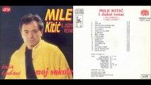 Mile Kitic i Juzni Vetar - Moj Sokole (Audio 1994) FULL Album
