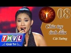 THVL Tinh ca Viet 2015 Tap 8 Tinh dau kho phai Chia tay tinh