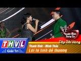 THVL | Tuyệt đỉnh song ca - Cặp đôi vàng | Tập 8 [6]: Lời tỏ tình dễ thương - Thanh Vinh, Minh Thảo