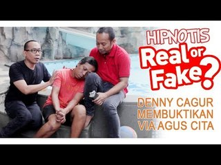 Hipnotis Real or Fake...Denny Cagur membuktikan via Agus Cita