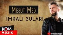 Mesut Med - İmralı Suları (Official Audio)