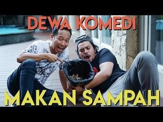 DEWA KOMEDI Makan Sampah - Ananta Rispo