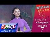 THVL | Duyên Dáng Bolero 2018 – Tập 7[2]: Bà Mẹ Quê - Mỹ Ngọc