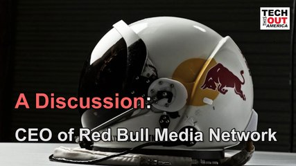 A Discussion: CEO of Red Bull Media Network