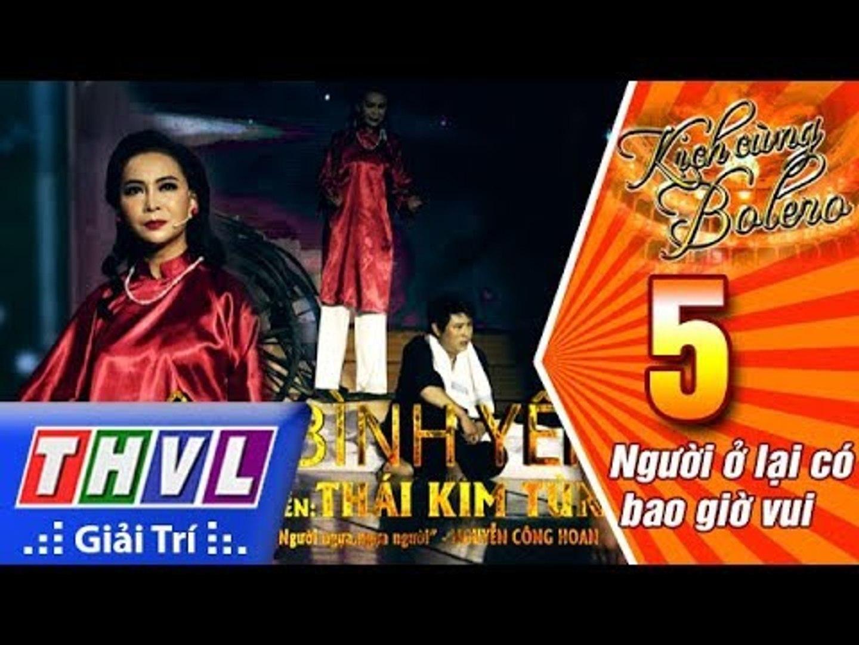 THVL | Kịch Cùng Bolero Mùa 2 - Tập 5[1]: Đêm bình yên - Đạo diễn Thái Kim Tùng