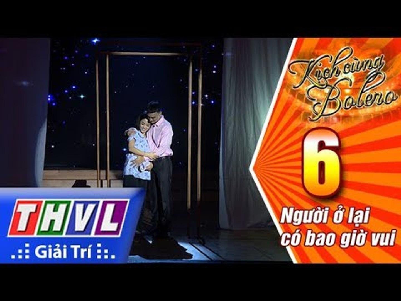 THVL | Kịch Cùng Bolero Mùa 2 - Tập 6[2]: Chuyện 3 người - Đạo diễn Minh Nhật