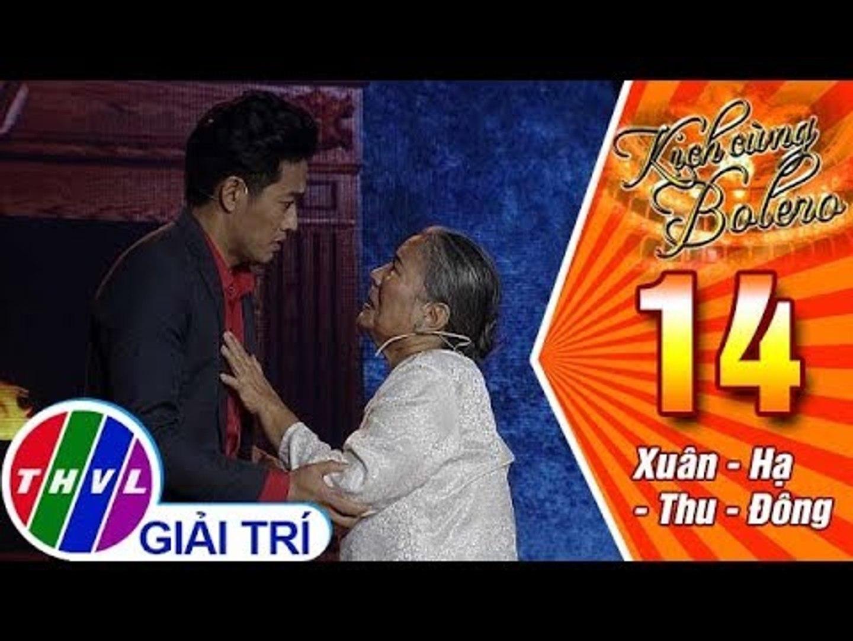 THVL | Kịch cùng Bolero Mùa 2 - Tập 14[1]: Xuân - Hạ - Thu - Đông - Đạo diễn Minh Tuấn