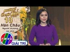 THVL Nguoi ke chuyen tinh Mua 2 Tap 10 4 Nguoi Thu