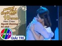 THVL Nguoi ke chuyen tinh Mua 2 Tap 10 Han Chau Ng