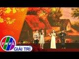 THVL | Mừng Đảng mừng xuân 2019[13]: Thiên Duyên Tiền Định - Vũ Trần, Ngọc Duyên,...