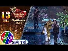 THVL Tuyet Dinh Song Ca Cap doi vang Mua 3 Tap 13