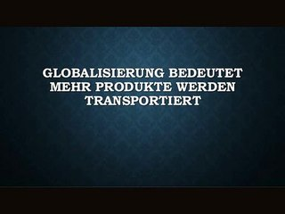 Globalisierung Bedeutet Mehr Produkte Werden Transportiert