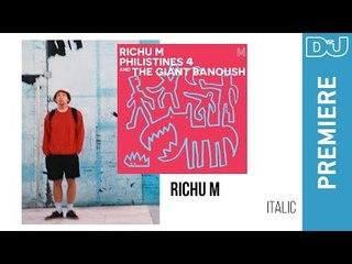 House: Richu M 'Italic' | DJ Mag New Music Premiere