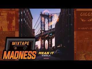Kmula - Mean It | @MixtapeMadness