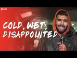 """COLD, WET AND SO DISAPPOINTED!"" MATCH REVIEW: Arsenal 2 - 0 Manchester United"