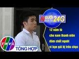 THVL | Người đưa tin 24G (6g30 ngày 25/01/2019)