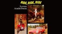 Lynn Anderson - Ride, Ride, Ride - Vintage Music Songs