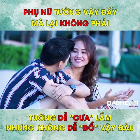 Bachelor Vietnam - Tập 3 - Phụ nữ tưởng vậy đấy mà lại không phải, tưởng dễ cưa lắm nhưng không dễ đổ vậy đâu