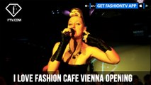 I Love Fashion Cafe Vienna Opening ft Michel Adam and Ania J | FashionTV | FTV