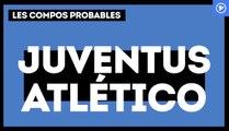 Juventus-Atlético de Madrid : les compos probables