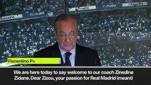 (Subtitled) 'Zidane destined to return' - Florentino Perez hails new Real Madrid boss