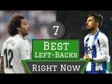 7 Best Left Backs in World Football Right Now