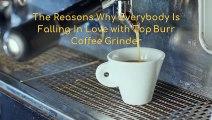Top Burr Coffee Grinder - Home Stuff Pro