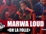 "Marwa Loud -""Oh la Folle"" #PlanèteRap"