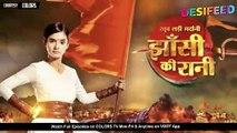 Jhansi Ki Rani - 13th March 2019 _ Colors Tv Jhansi Ki Rani Lakshmibai Serial 20