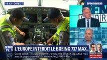 Crash d'Ethiopian Airlines: la France interdit le Boeing 737 MAX dans son espace aérien