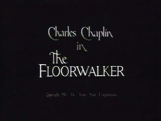The Floorwalker Charlie Chaplin