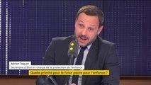 """Adrien Taquet : """"Ma priorité est de refaire de l'enfance un sujet qui est en haut de l'agenda politique"""""""