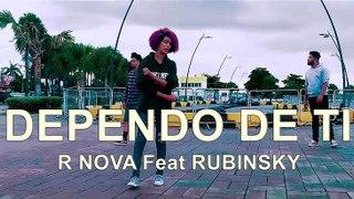 DEPENDO DE TI - R Nova Feat Rubinsky Rbk - Música Cristiana