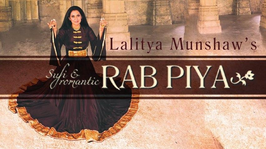 Rab Piya - Hindi Sufi Song | Lalitya Munshaw | Latest Hindi Songs 2017 | Sufi Music