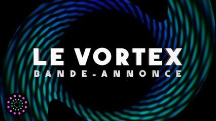 Le vortex : la coloc' des vulgarisateurs scientifiques