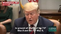 Trump Orders Grounding Of Boeing 737 Max 8 And Max 9 Planes After Ethiopia Crash