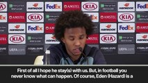 (Subtitled) Willian urges 'friend' Hazard to stay at Chelsea