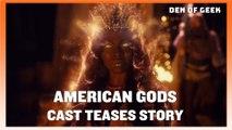 American Gods Cast Tease New Season