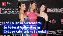 Full House Star Lori Loughlin Surrenders Over College Admission Charges