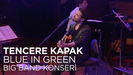 Kenan Doğulu - Tencere Kapak | Kenan Doğulu Swings With Blue In Green Big Band Konseri #Canlı