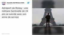 Une militaire de l'opération Sentinelle se tue avec son arme à la caserne de l'aéroport de Roissy