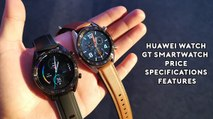 Huawei Watch GT smartwatch : : Price, specifications, features