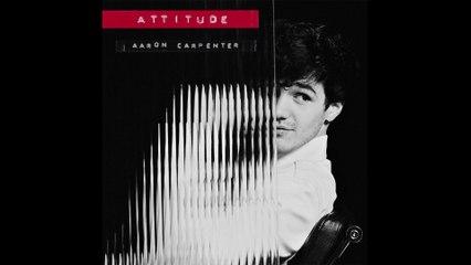 Aaron Carpenter - Attitude