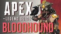 Bloodhound Legend Guide | Apex Legends
