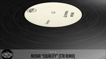 Nusha - Equality (T78 Remix) - Official Preview (Autektone Records)