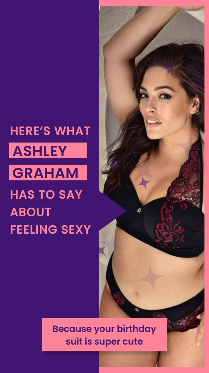 Ashley Graham On Feeling Sexy. https://aourl.me/s/76518io