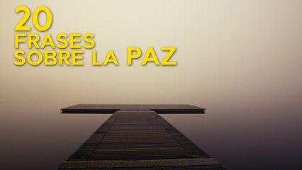 20 Frases Sobre La Paz Para Vivir Con Tranquilidad