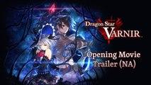 Dragon Star Varnir - Cinématique d'ouverture