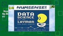 Numsense! Data Science for the Layman: No Math Added  Best Sellers Rank : #5
